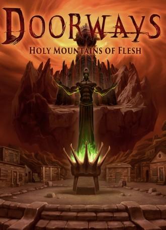 Doorways Holy Mountains of Flesh – CODEX