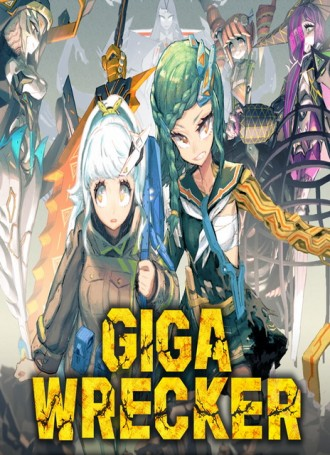 GIGA WRECKER – PLAZA