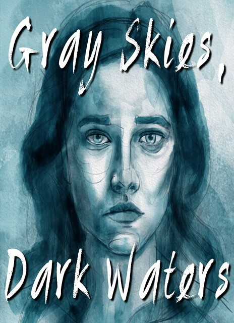 Gray Skies, Dark Waters cracked torrent mega uploaded uptobox