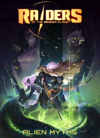 Raiders of the Broken Planet : Alien Myths Campaign – PLAZA