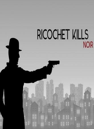 Ricochet Kills Noir – ALiAS