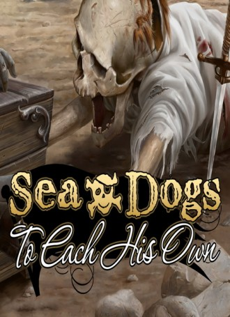Sea Dogs: To Each His Own – Flying the Jolly Roger – PLAZA | +HotFix