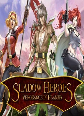 Shadow Heroes: Vengeance In Flames : Chapter 1 – HI2U