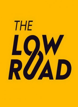 The Low Road – PLAZA