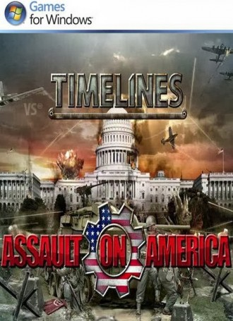 Timelines Assault On America – RELOADED