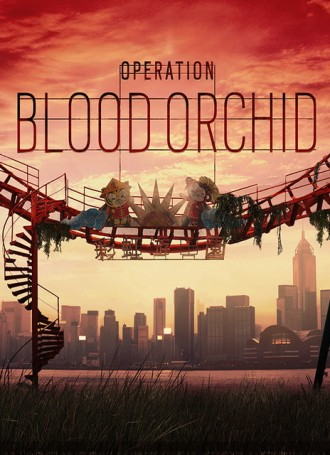 Tom Clancy's Rainbow Six Siege : Operation Blood Orchid – CODEX