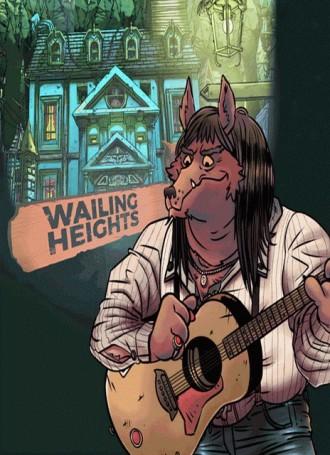 Wailing Heights – PLAZA